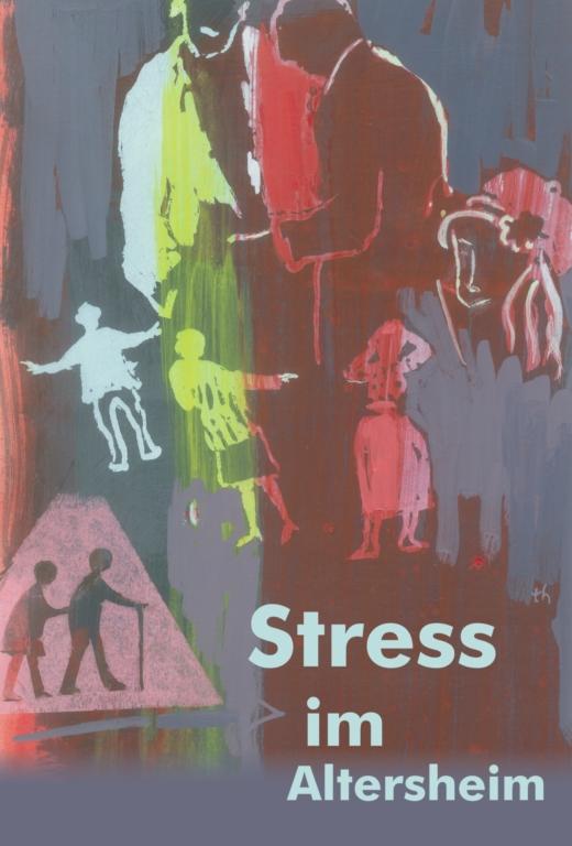 Stress im Altersheim